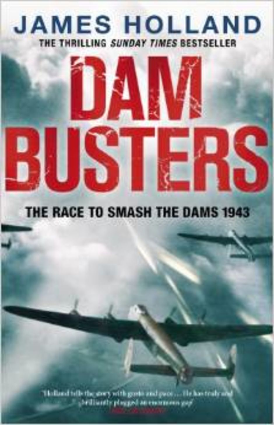 James Holland    Dam Busters